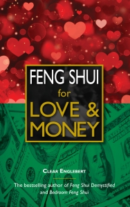 Feng Shui for Love & Money by Clear Englebert (front cover)