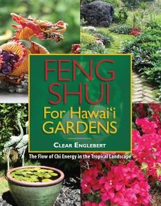 Feng Shui for Hawaii Gardens (Watermark Publishing, 2012)